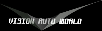 Welcome to The NEW Vision Auto World!